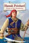 Hannah Pritchard: Pirate of the Revolution