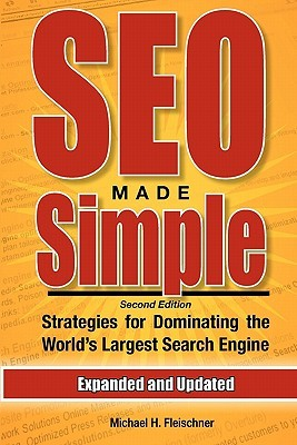 SEO Made Simple by Michael H. Fleischner