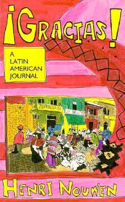 Gracias!: A Latin American Journal