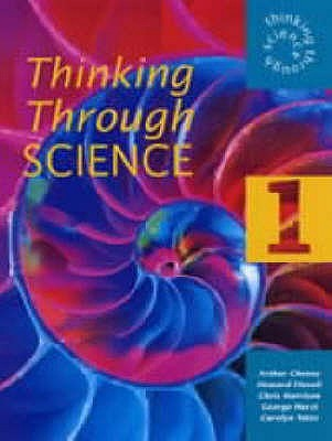 Thinking Through Science Year 7 Pupil's Book 1