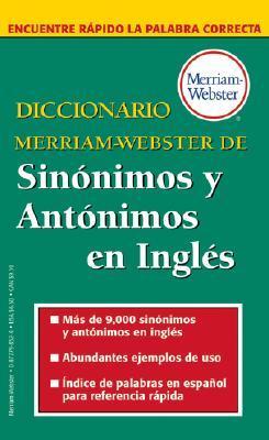 Diccionario Merriam-Webster de Sinonimos y Antonimos En Ingles