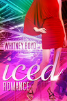 Iced Romance by Whitney Boyd