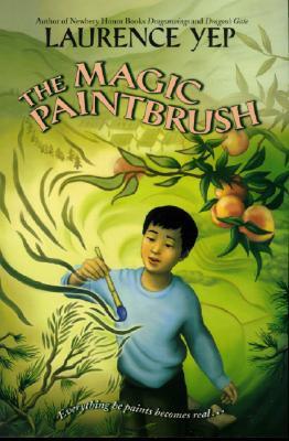 The Magic Paintbrush DJVU PDF FB2 por Laurence Yep
