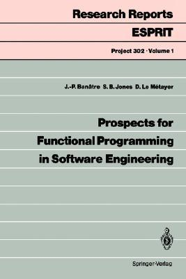Prospects for Functional Programming in Software Engineering