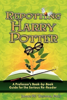 Repotting Harry Potter by James W. Thomas