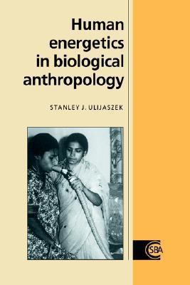 human-energetics-in-biological-anthropology