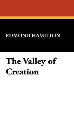 The Valley of Creation
