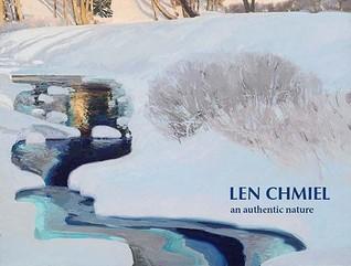Len Chmiel: An Authentic Nature