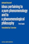 Ideas Pertaining to a Pure Phenomenology and to a Phenomenological Philosophy: First Book: General Introduction to a Pure Phenomenology