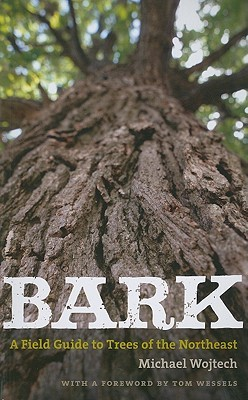 Bark a field guide to trees of the northeast by michael wojtech sciox Gallery