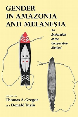 gender-in-amazonia-and-melanesia-an-exploration-of-the-comparative-method