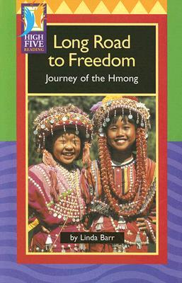 Long Road to Freedom: Journey of the Hmong