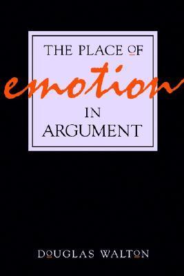 Ebook The Place of Emotion in Argument by Douglas N. Walton PDF!