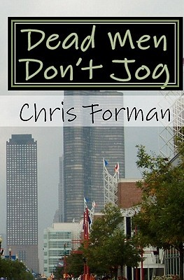 Ebook Dead Men Don't Jog (Maria Hart Mystery #1) by Chris Forman DOC!