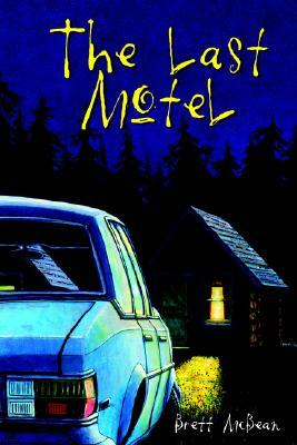 "Brett McBean ""The Last Motel"""