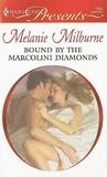Bound by the Marcolini Diamonds (Marcolini Men, #2) (Harlequin Presents, #2853)