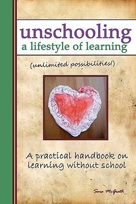 Unschooling by Sara McGrath