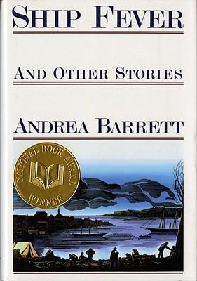Ebook Ship Fever: Stories by Andrea Barrett PDF!