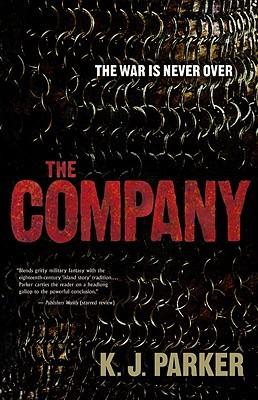 The Company by K.J. Parker
