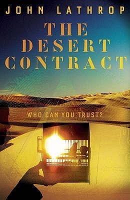 The Desert Contract by John Lathrop