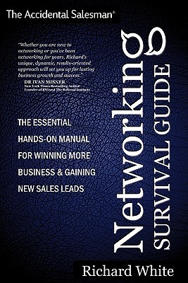 The Accidental Salesman - Networking Survival Guide