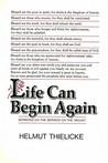 Life Can Begin Again Sermons On The Sermon Mount
