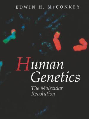 Human Genetics: The Molecular Revolution