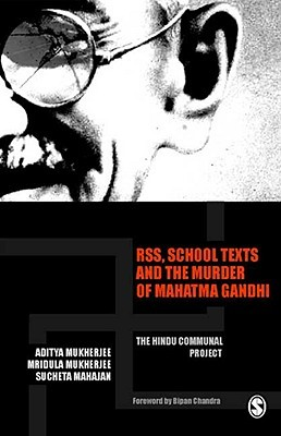 RSS, School Texts and the Murder of Mahatma Gandhi: The Hindu Communal Project