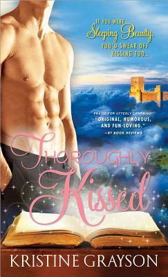 Thoroughly Kissed by Kristine Grayson