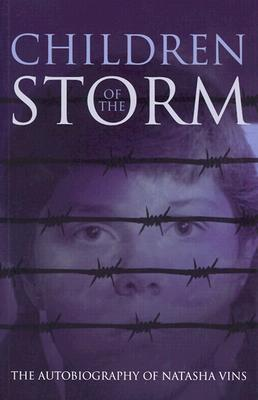 Children of the Storm: The Autobiography of Natasha Vins