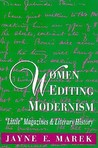 Women Editing Modernism: -Little- Magazines and Literary History