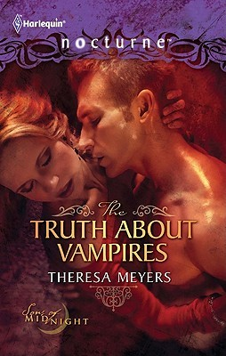 The Truth about Vampires / Salvation of the Damned by Theresa Meyers