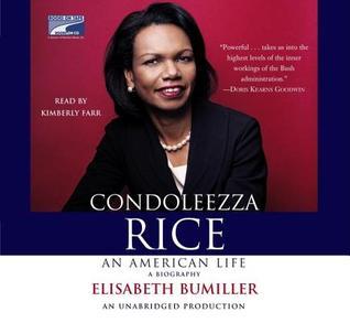 Condoleezza Rice by Elisabeth Bumiller