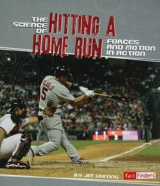 The Science of Hitting a Home Run: Forces and Motion in Action