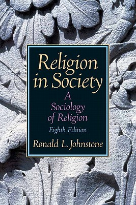 Religion in Society: A Sociology of Religion-