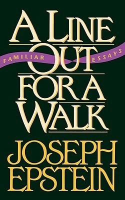 A Line Out for a Walk: Familiar Essays