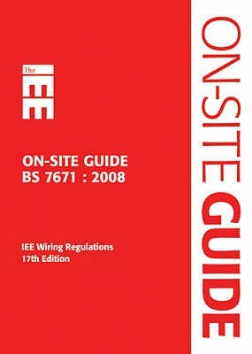 the iee on site guide bs 7671 2008 iee wiring regulations by rh goodreads com bs7671 amendment 3 on site guide iee on site guide bs 7671 pdf