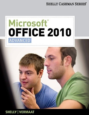 Microsoft office 2010 advanced by gary b shelly 11342186 fandeluxe Gallery