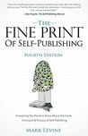 The Fine Print of Self-Publishing by Mark    Levine