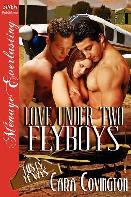Love Under Two Flyboys (Lusty, Texas #6)