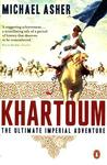Khartoum: The Ultimate Imperial Adventure