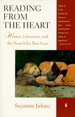Reading from the Heart: Women, Literature, and the Search for True Love