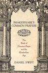 Shakespeare's Common Prayers by Daniel Swift