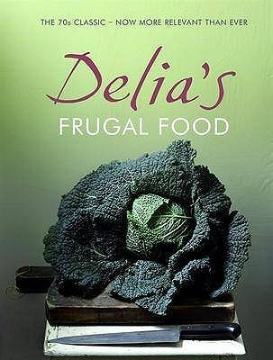 Delia's Frugal Food
