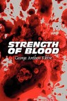 Strength of Blood