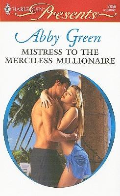Mistress to the Merciless Millionaire