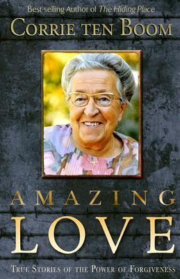 amazing-love-true-stories-of-the-power-of-forgiveness