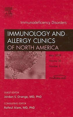 Immunodeficiency Disorders, an Issue of Immunology and Allergy Clinics