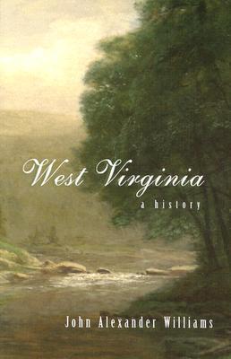West Virginia by John Alexander Williams