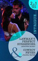 Lawman's Perfect Surrender / Cowboy Fever